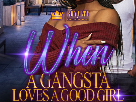 When a Gangsta Loves a Good Girl Sneak Peek!