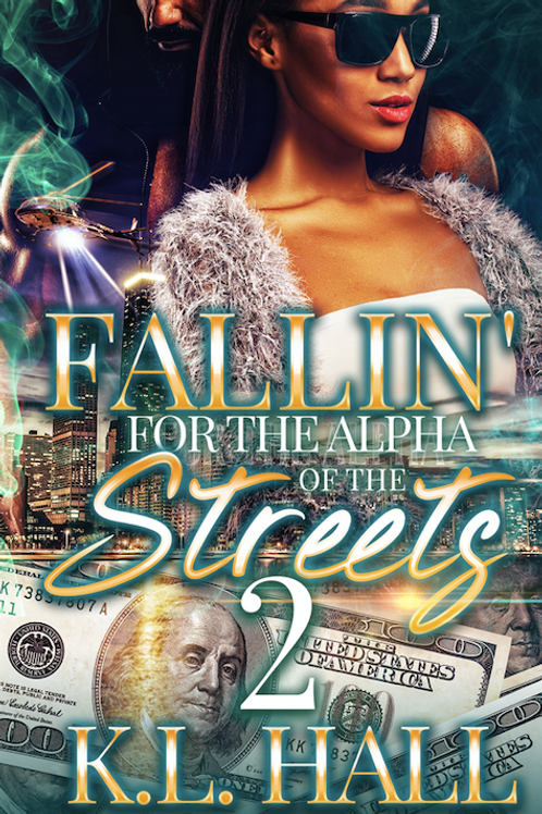 Fallin' for the Alpha of the Streets 2