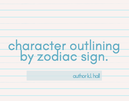 How Zodiac Signs Can Help You Develop Your Characters