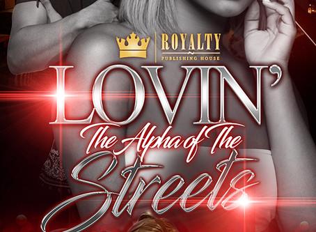 Lovin' the Alpha of the Streets: A Valentine's Day Novella Sneak Peek