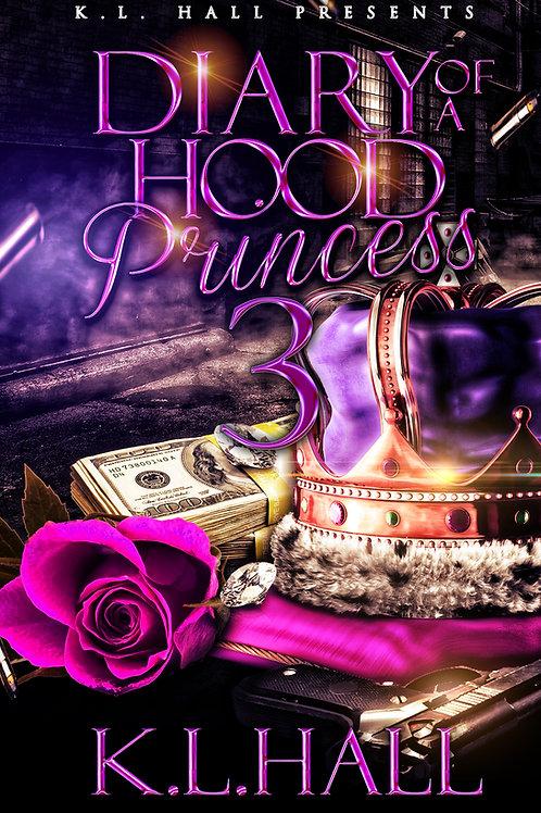 Diary of a Hood Princess 3