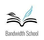Bandwidth School.jpg