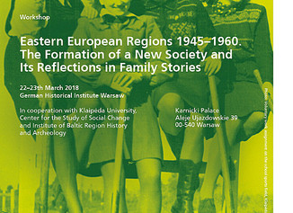 CHIBOW researchers to present at workshop on the Eastern European Regions 1945 - 1960