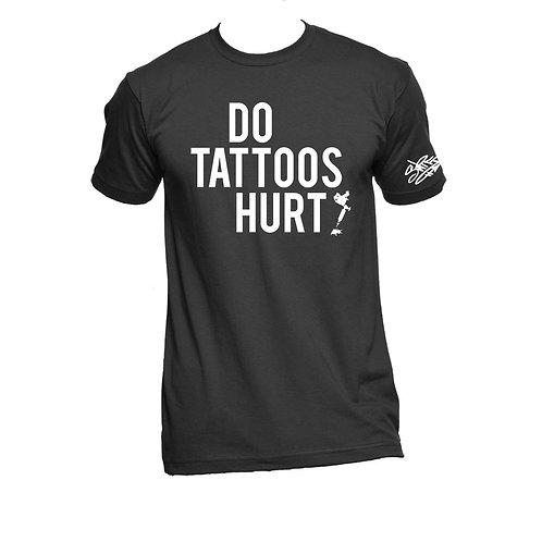 """DoTattoos Hurt"" Black tee"