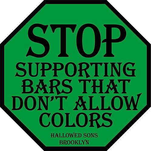 Stop Supporting Bars sticker