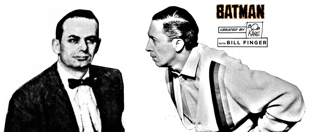 "Bill Finger & Bob ""I'm A Crook"" Kane, creator & spotlight thief of Batman"