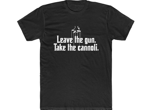 Leave The Gun, Take The Cannolis tee, homage to The Godfather.