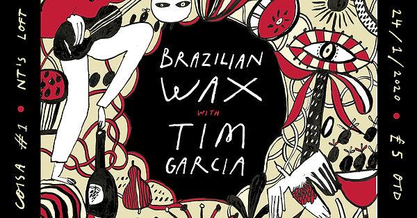 Brazilian Wax - Tim Garcia - Banner - ne