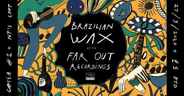 Brazilian Wax - far out - Banner .jpg