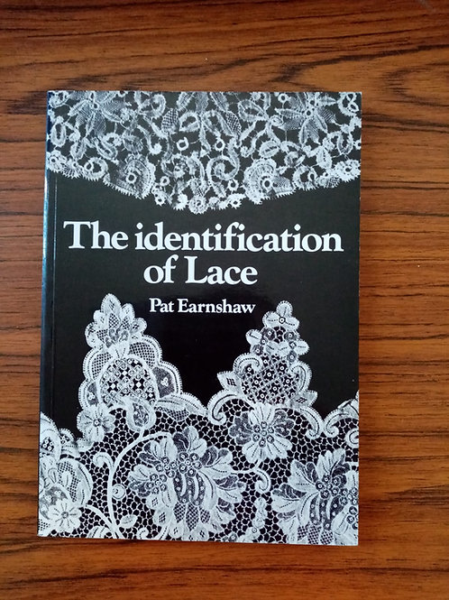 The Identification of Lace by Pat Earnshaw