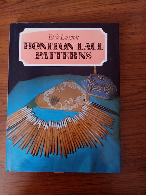 Honiton Lace Patterns by Elsie Luxton