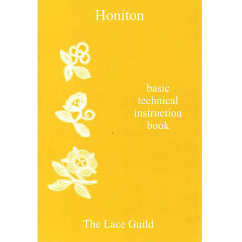 Honiton: Basic Technical Instruction Book by Joyce Dorsett