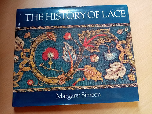 The History of Lace by Margaret Simeon