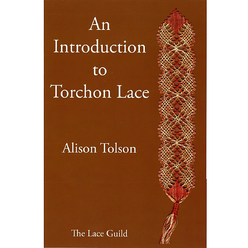 An Introduction to Torchon Lace by Alison Tolson