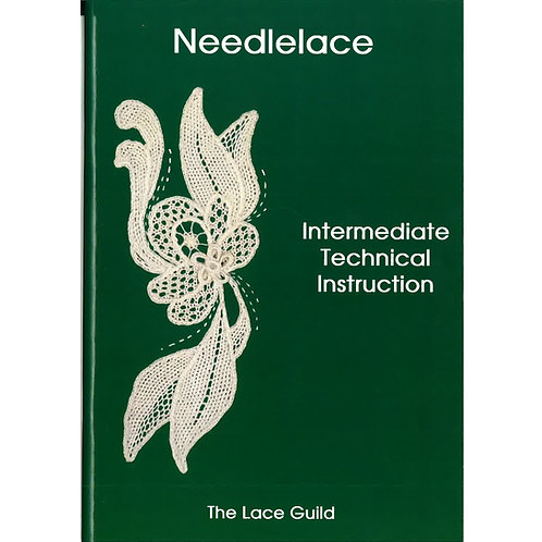 Needlelace - Intermediate Technical Instruction Book