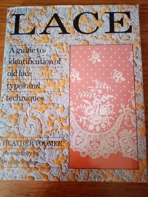 Lace - A Guide to Identification by Heather Toomer