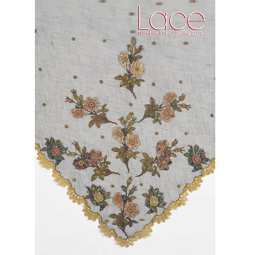 Lace Magazine - issue 174 Spring (April) 2019