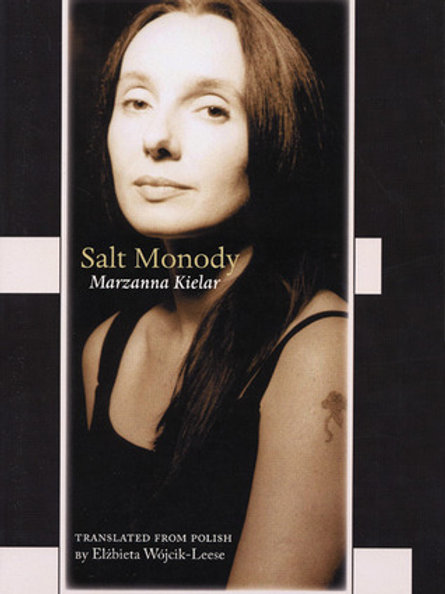 Salt Monody, by Marzanna Kielar