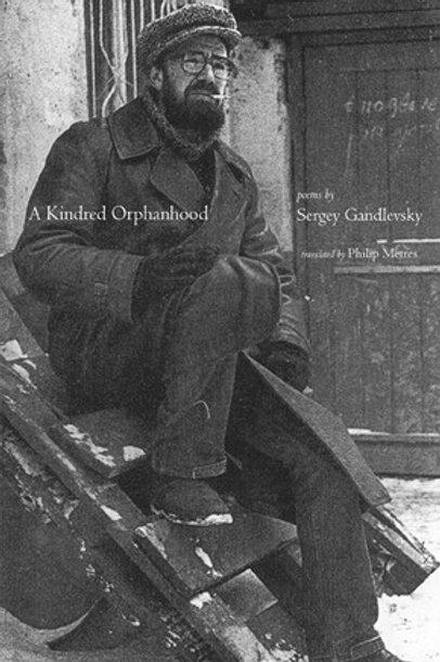 A Kindred Orphanhood, by Sergey Gandlevsky