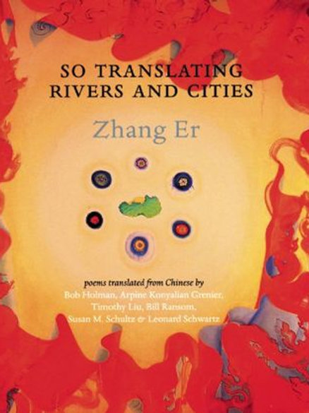 So Translating Rivers and Cities, by Zhang Er