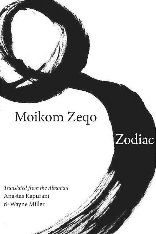 Zodiac, by Moikom Zeqo