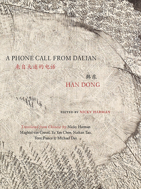 A Phone Call from Dalian, by Han Dong