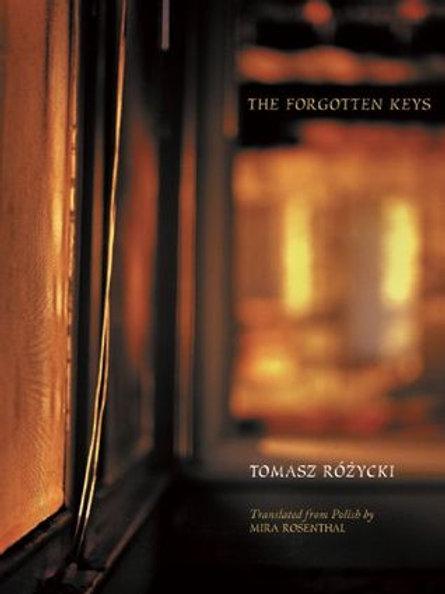 The Forgotten Keys, by Tomasz Różycki