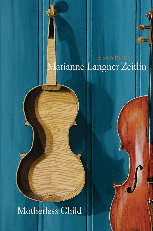 Motherless Child, by Marianne Langner Zeitlin