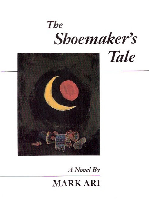 The Shoemaker's Tale, by Mark Ari [PB]