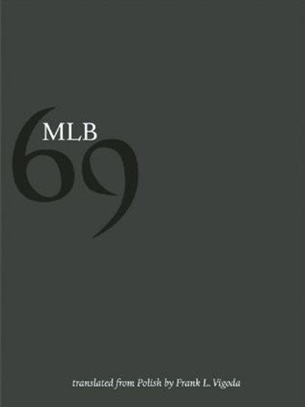 69, by MLB (Milosz Biedrzycki)