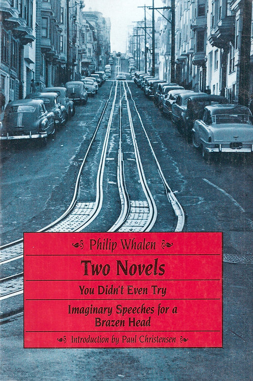 Two Novels, by Philip Whalen [Cloth]