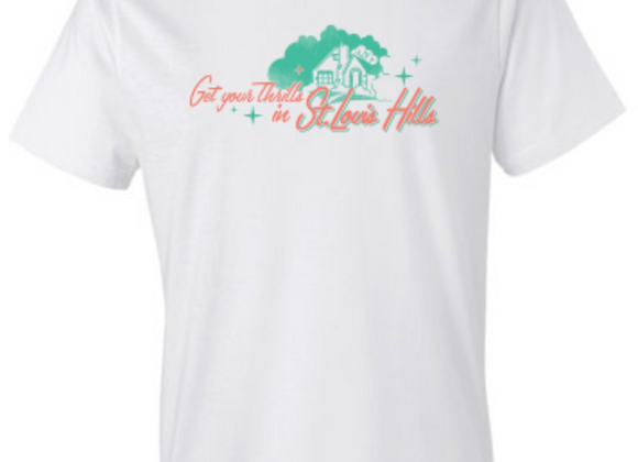 Get Your Thrills in St. Louis Hills - STL Tee