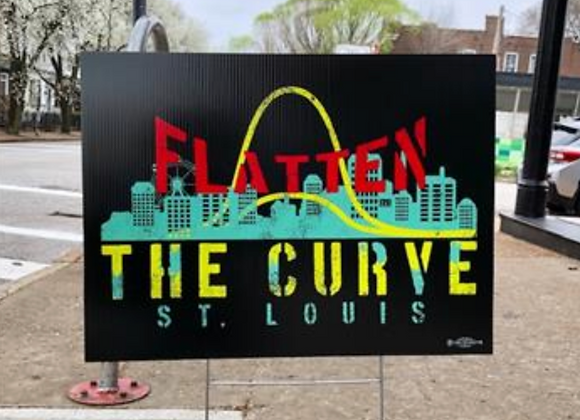 Flatten The Curve St. Louis - Yard Sign