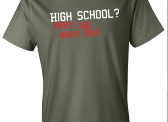 High School - Don't Ask, Don't Tell - St. Louis Tee