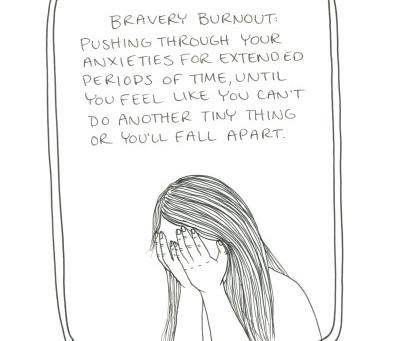 Bravery Burnout