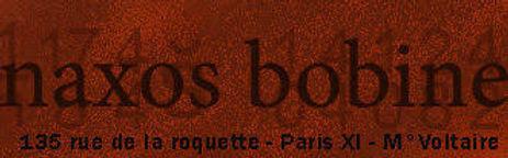 Naxos Bobine I Eclats Rémanence