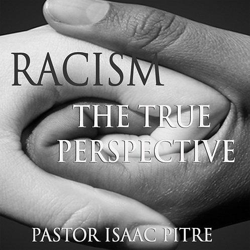 RACISM -The True Perspective