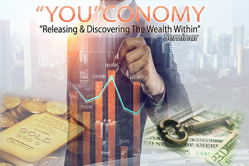 """YOU""CONOMY - Releasing & Discovering the Wealth Within"