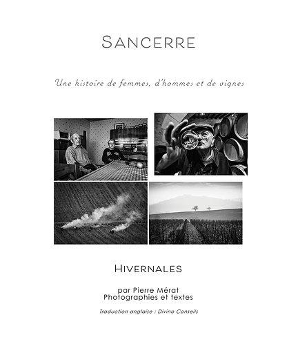 SANCERRE-Une histoire de femmes, d'hommes et de vignes : HIVERNALES