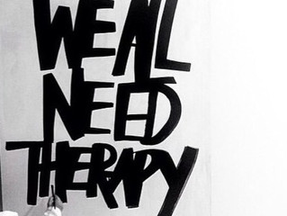 Because We All Need Therapy