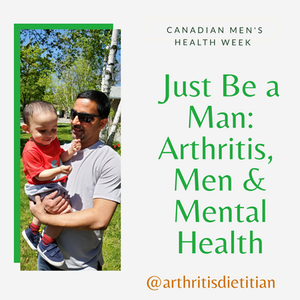 Just be a Man: How Arthritis Can Affect the Physical & Mental Health of Men