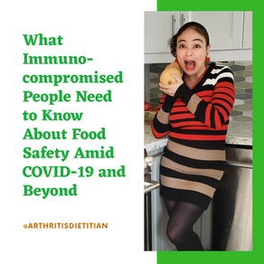 What Immunocompromised People Need to Know About Food Safety Amid COVID-19 and Beyond