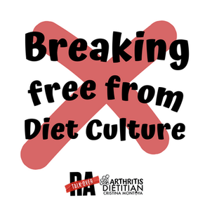 Talk Over RA: Breaking Free from Diet Culture