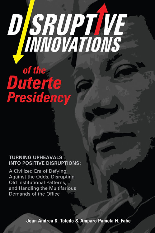 Disruptive Innovations of the Duterte Presidency