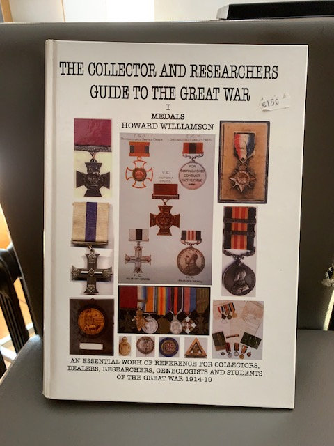The Collector and Researchers Guide to The Great War