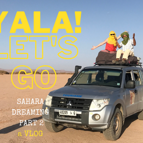YALA!  - Let's Go!                             a YouTube story with music set in the Sahara Desert