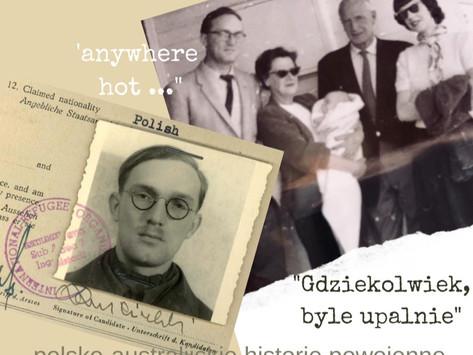 """""""Gdziekolwiek, byle upalnie"""" : polsko-australijskie historie powojenne"""