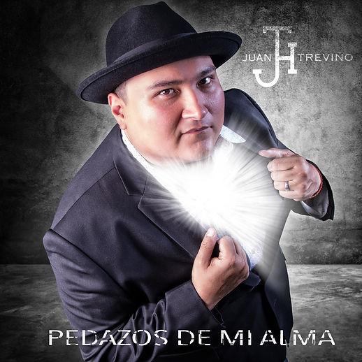 Juan_Treviño_Pedazos_De_Mi_Alma_(COVER).