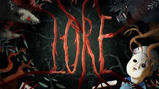 LORE - Sometimes the truth is more frightening than fiction