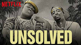 Unsolved - The murders of Tupac and Notorious B.I.G